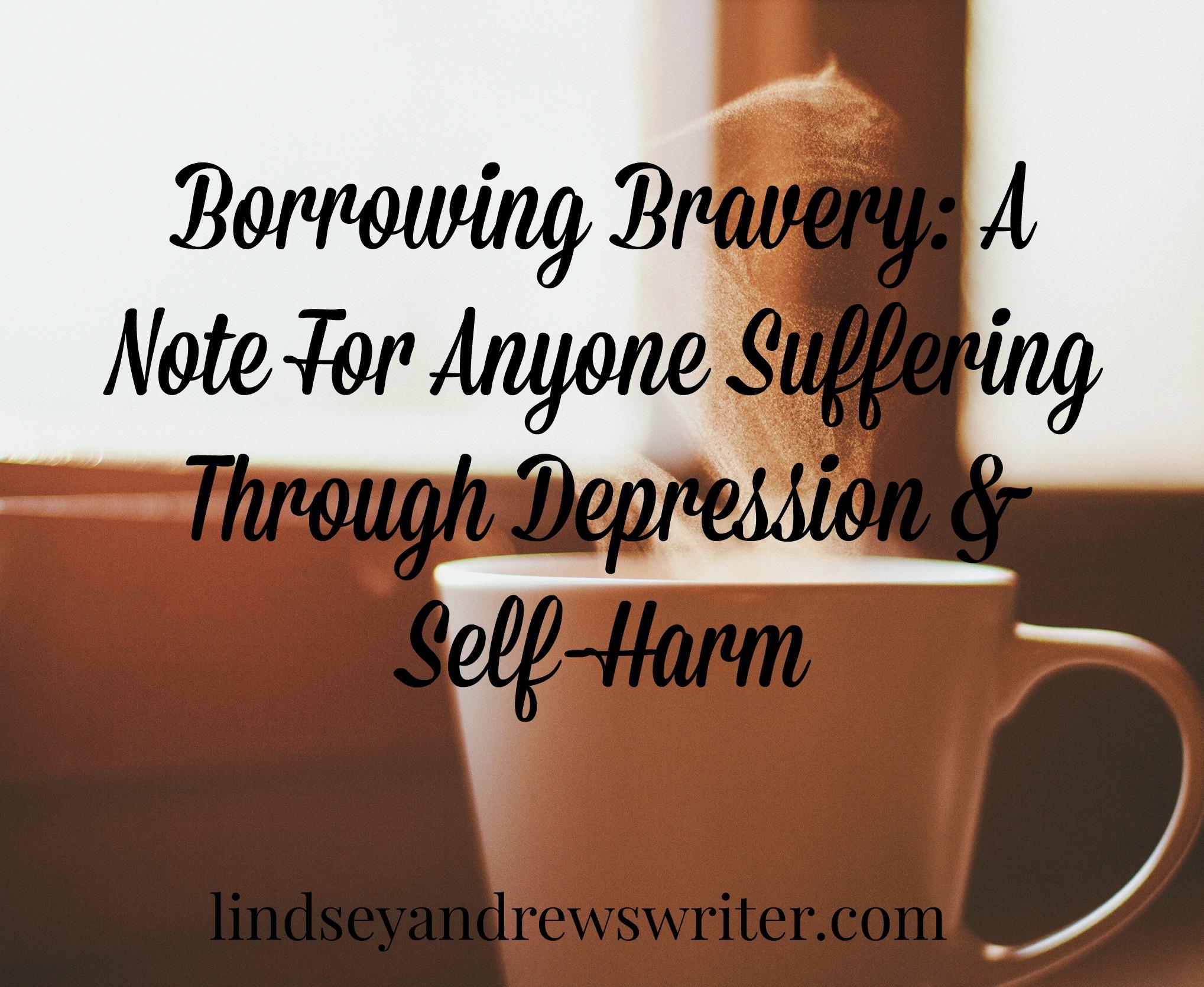 Borrowing My Brave