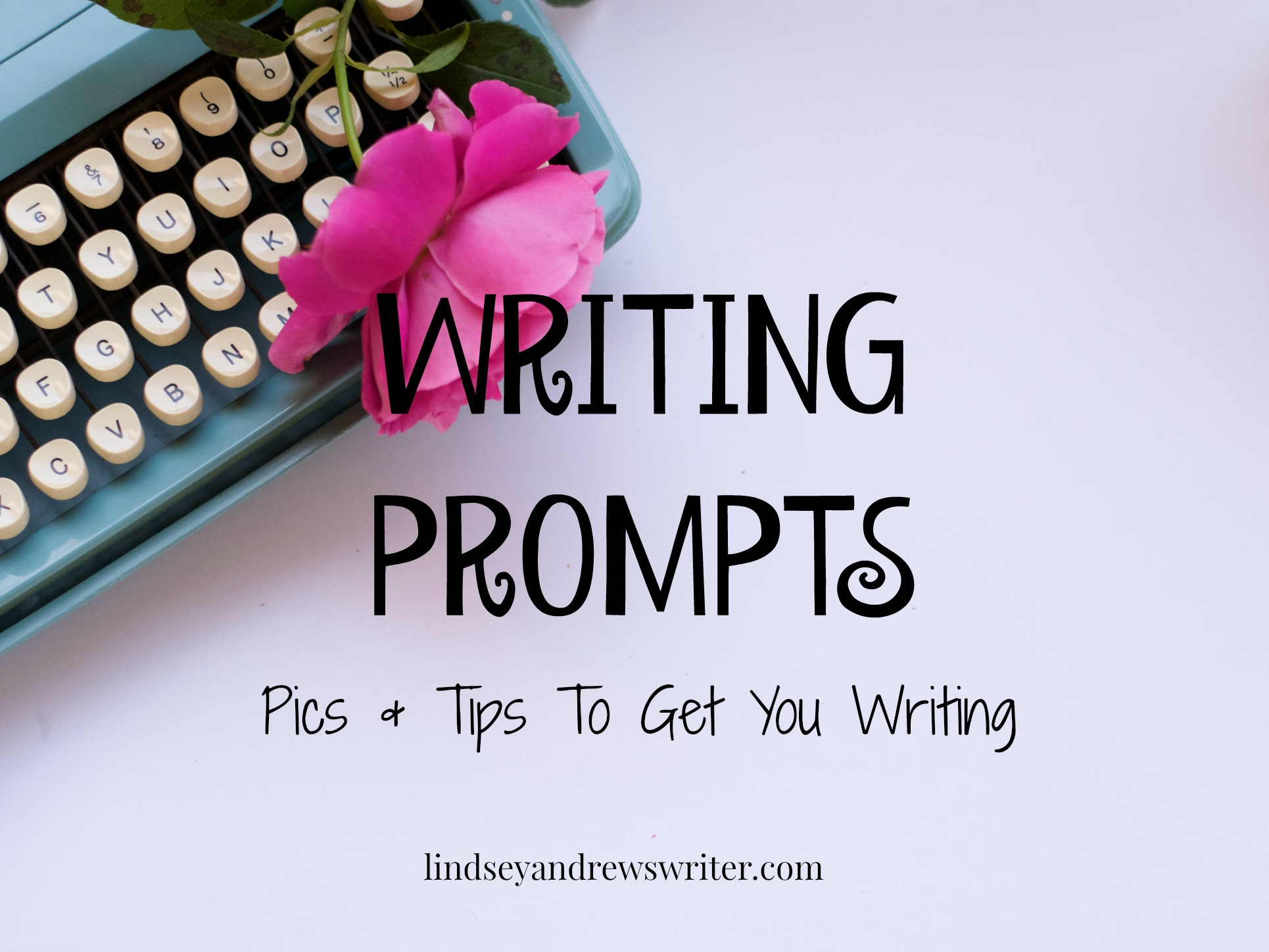 Writing Prompts-How To Make Them Work