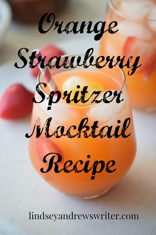 Orange Strawberry Spritzer Mocktail