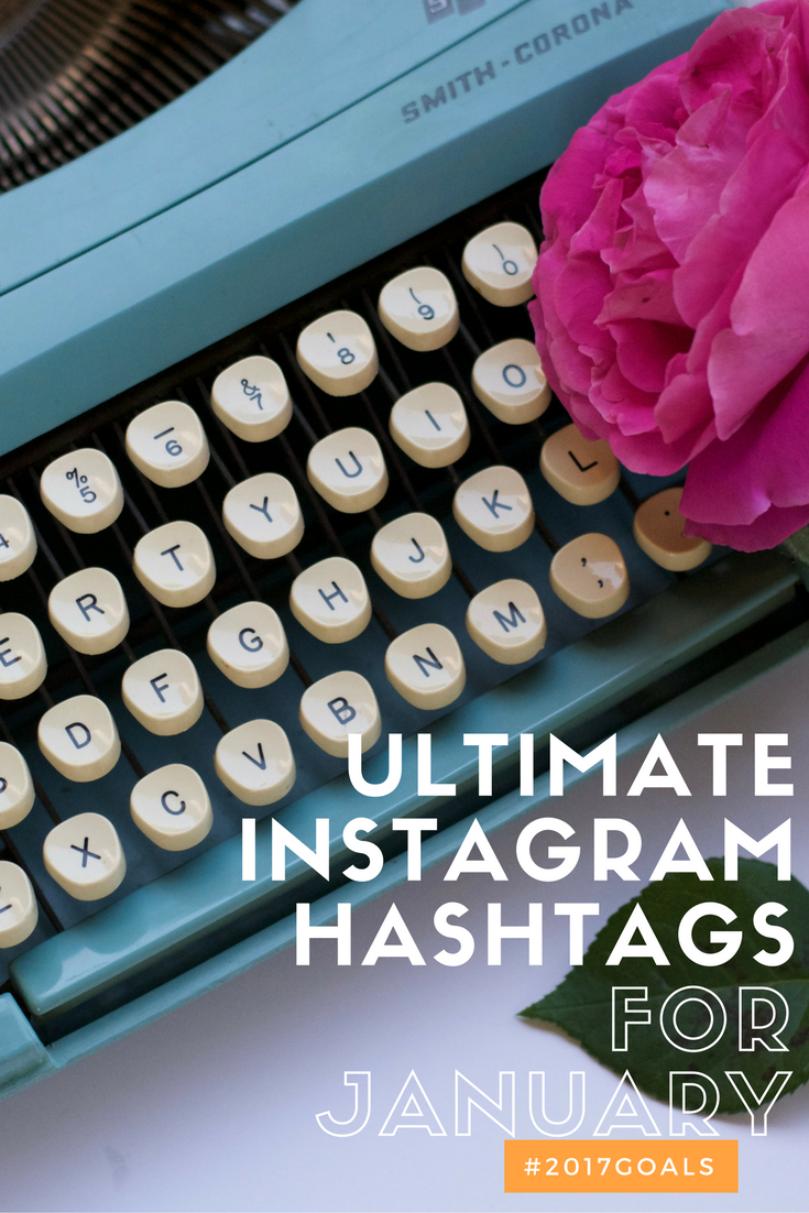 Ultimate Instagram Hashtags For January