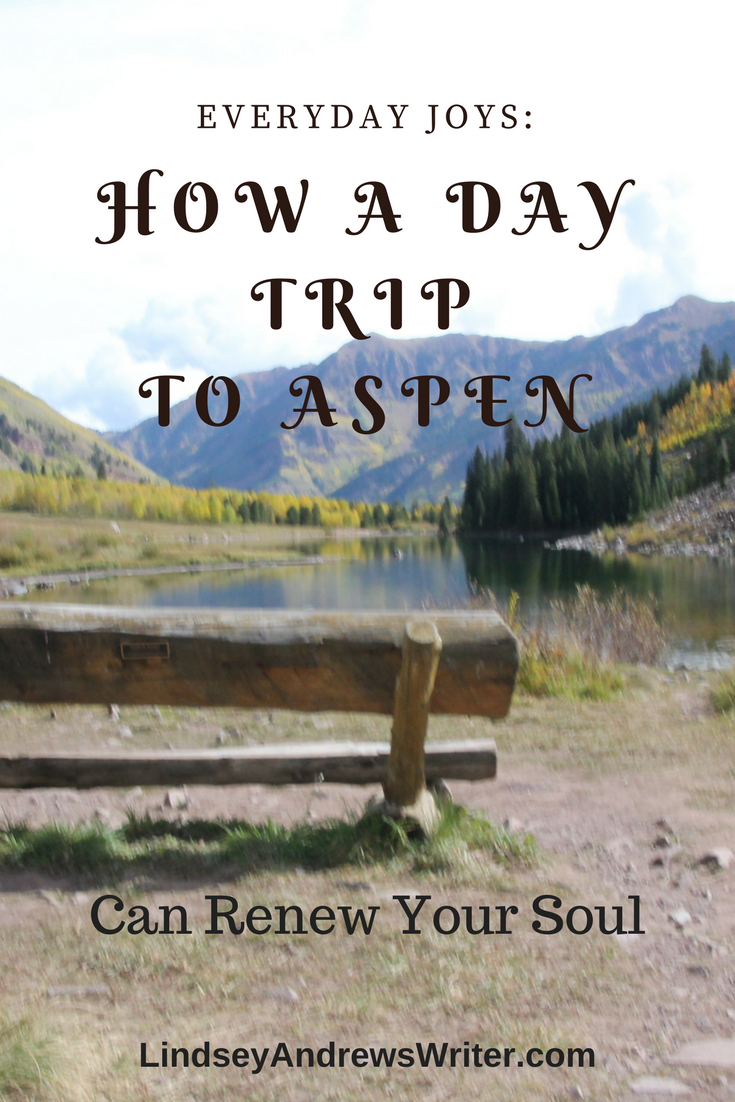 Everyday Joy: Day Trip To Aspen