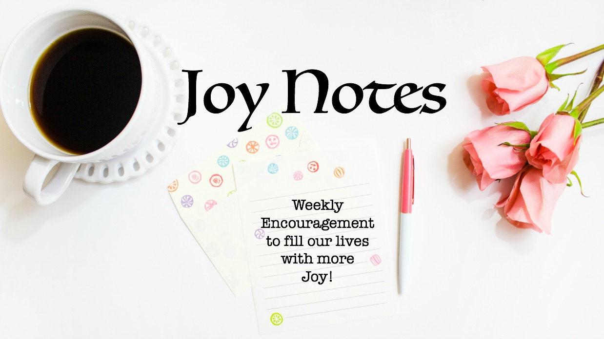 Joy Notes: Ready To Re-Charge Your Life?